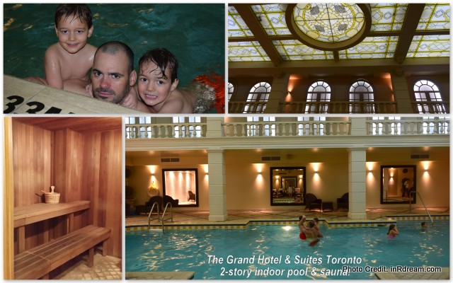 Big family Travel - The Grand Hotel & Suites in Toronto.