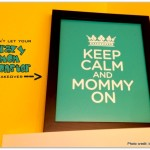 Keep Calm and Mommy On, Crazy Mom Monster, Coping with Stress, Stressed Mom, March break stress, Dealing with Stress